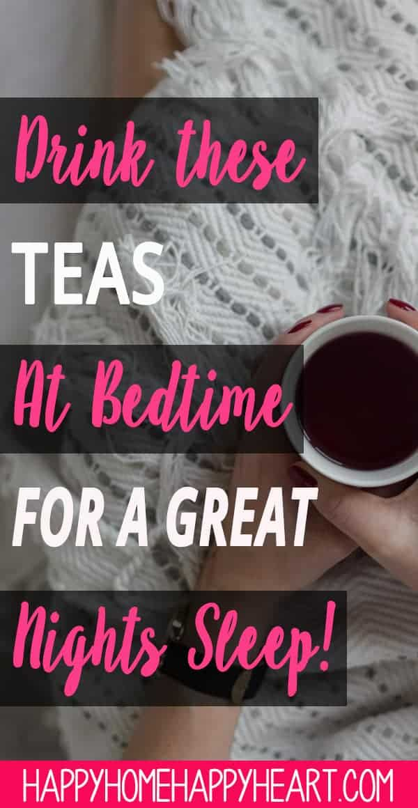 Struggling to get a better night's sleep? These sleep tea's will help you fall asleep fast. Sleep tea's are one of the best all natural sleep remedies that will help you sleep better. #SleepTips #SelfCare #HealthyLiving