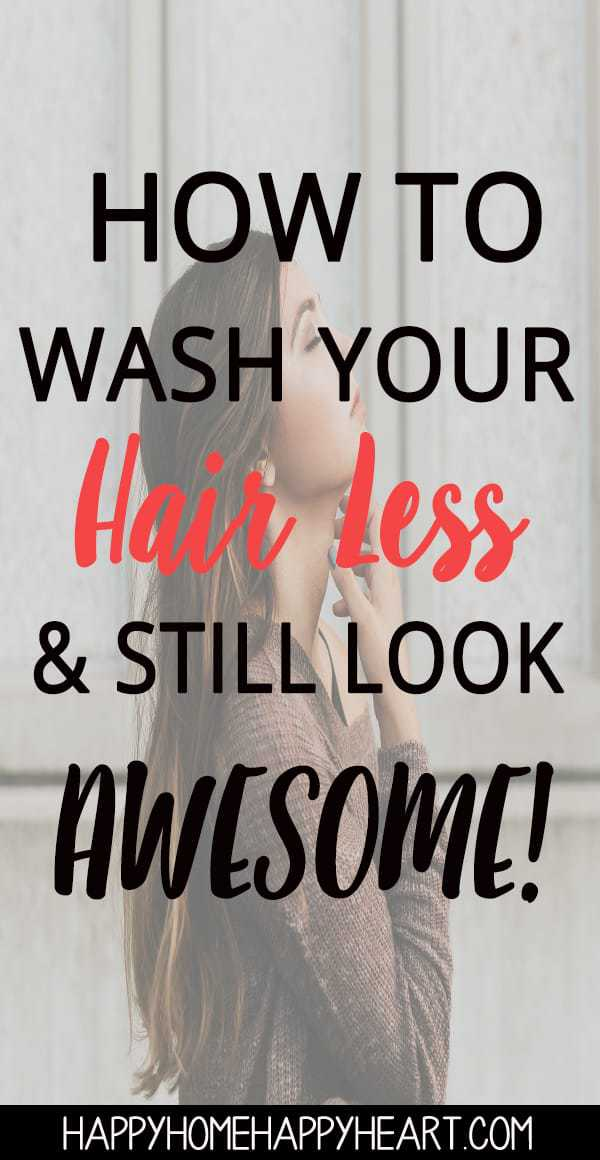 Want to wash your hair less but hate the way it looks in between washings? Check out these hair care tips to help you wash your hair less & still look amazing. These hair hacks will change your life! #HairCare #HairHacks #HairTips