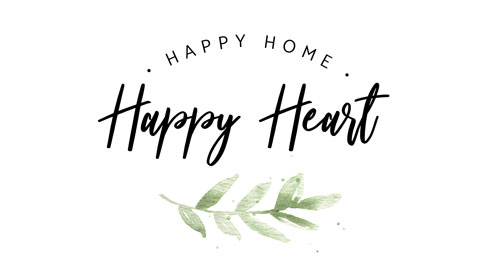 Happy Home Happy Heart